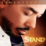 Слушать – Stand музыканта James Ingram бесплатно